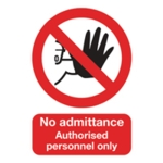 No Admitt/Authzd Pers Only A5 PVC Sign