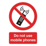 Do Not Use Mobile Phones A5 PVC Sign