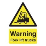 Warning Fork Lift Trucks A5 PVC Sign