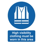 Hi Vis Clothing Must be Worn A4 Sign