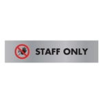 Acrylic Sign Staff Only Aluminm SR22365