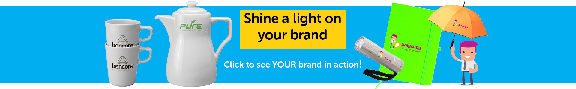 Promote your brands on a wide range of goods